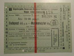 H1.7 Ticket De Train - Railway -  Budapest  -Murakeresztúr  To - Croatia 1939 - Transportation Tickets