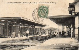 70 PORT-D'ATELIER-AMANCE  Arrivée Du Train De Nancy - Stations - Met Treinen