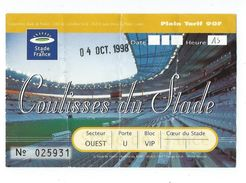 15 F - TICKET FOOT - COULISSES DU STADE FRANCE - 4 OCT 1998 - Calcio