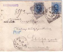 Raccomandata Da Brescia A Stoccarda Affrancata Con 2 Valori Re Umberto,25 Cent.azzurro Del 1893.VEDERE 2 FOTO. - 1878-00 Umberto I