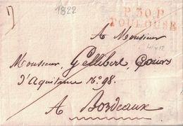 HAUTE GARONNE - P30P TOULOUSE - AVEC TEXTE ET SIGNATURE LE 9 MARS 1822  ( P1) - Marcophilie (Lettres)