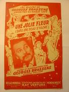 PARTITIONS  - GEORGES BRASSENS - UNE JOLIE FLEUR (DANS UNE PEAU D'VACHE) - PAROLES ET MUSIQUE - EDITIONS RAY VENTURA - Noten & Partituren