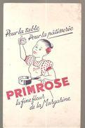 Buvard PRIMOSE Pour La Table Pour La Pâtisserie PRIMOSE La Fine Fleur De La Margarine - Dairy