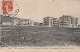 DRAGUIGNAN. Les Nouvelles Casernes. 7° Bataillon Chasseurs Alpins 259D - Draguignan