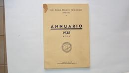 LIBRO RIVISTA SCI CLUB MONTE TRICORNO TRIESTEANNUARIO 1935 TRIESTE 1934 - Boeken, Tijdschriften, Stripverhalen