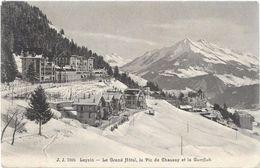 Suisse VD LEYSIN Le Grand Hôtel Le Pic De Chaussy Et La Gumfluh  ...G - VD Vaud