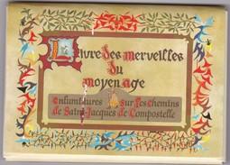 Livres Des Merveilles Du Moyen Age / 15 Kaarten => Sur Les Chemin De St Jacques De Compostelle - Europe