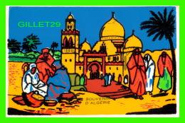 ALGÉRIE SOUVENIR - CARTE SPÉCIALE EN FEUTRE -  SOVEN - - Algérie
