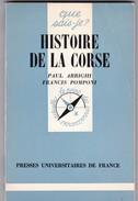 Paul Arrighi Et Pascal Pomponi Histoire De La Corse - Corse