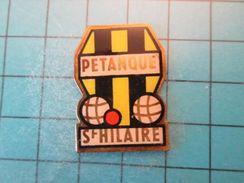 Pin413a Pin's Pins / SPORT Pétanque RARE CLUB BOULE ST HAILAIRE DU HARCOUET MANCHE NORMANDIE  , Belle Qualité !!! - Bowls - Pétanque