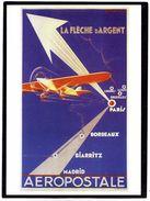 CPM - LA FLECHE D'ARGENT (Aéropostale) - 1919-1938: Entre Guerres