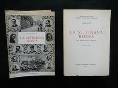La Settimana Rossa Con Documenti Inediti Luigi Lotti Le Monnier Firenze 1972 - Livres, BD, Revues