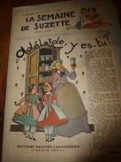 1949 LSDS  (La Semaine De Suzette) :  L'INVITATION SUR LA LANDE ; Etc - La Semaine De Suzette