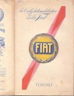 C2116 - CARTA AUTOMOBILISTICA DELLA FIAT De Agostini Anni '30 - TORINO - Carte Stradali