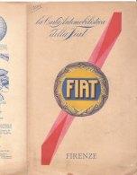 C2122 - CARTA AUTOMOBILISTICA DELLA FIAT De Agostini Anni '30 - FIRENZE - Carte Stradali