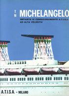C2153 - NAVI TRAGHETTI - Opuscolo NAVE MICHELANGELO - IMPIANTO CONDIZIONAMENTO A.T.I.S.A. - Transporto