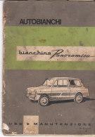 C2158 - LIBRETTO USO E MANUTENZIONE AUTO BIANCHINA PANORAMICA AUTOBIANCHI - Automobili