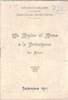 C2188 - CONCORSO DI BELLEZZA : LA REGINA DI ROMA E LE PRINCIPESSE DEI RIONI 1911 - Programmi
