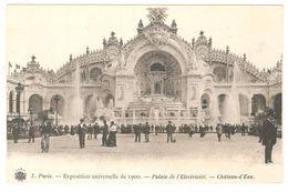 Paris - Exposition Universelle De 1900 - Palais De L'Electricité - Château-d'Eau - Dos Simple - Animée - Ausstellungen