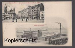 ALTE POSTKARTE CÖLN AM RHEIN NEUMARKT MIT GESCHÄFTSHAUS ALFRED H. SCHÜTTE FABRIK KÖLN-EHRENFELD AK Cpa Postcard - Koeln