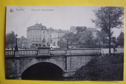 Tournai . Pont De La Place Crombez - Tournai