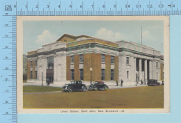 St-John N.B.  Canada - Union Station, Old Car, PECO, Used  - Postcard - St. John