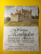 5686 - ChâteauMonbadon 1985 Côtes Du Castillon - Bordeaux