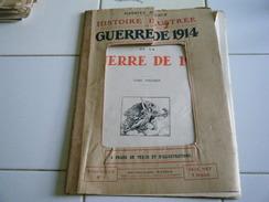NO1-GABRIEL HANOTAUX Histoire Illustrée De La Guerre De 1914- - War 1914-18