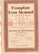 Action Ancienne - Comptoir Lyon-Alemand S.A. - Titre De 1933 - - Industrie