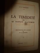 La Timidité Et Le Manque D'autorité (Psychologie De L'audace Et De La Réussite) Par R. G. Vaschalde - Books, Magazines, Comics