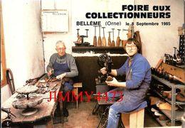 CPM - La Cordonnerie - FOIRE AUX COLLECTIONNEURS Sept. 1985 - BELLÊME 61 Orne - Edit. DIFFUSION - Scans Recto-Verso - Bourses & Salons De Collections
