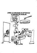 ¤¤   -  Illustrateur Politique  -  Dentisterie , Dentiste  -  Carte Satirique   -  ¤¤ - Satiriques