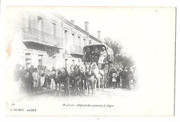BOGHARI -DEPART Du COURRIER D'ALGER Malle Poste -attelage 8 Chevaux - Belle Animation - J.GEISER ALGER N° 23 -non Divisé - Postal Services