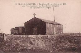 62 - NOTRE DAME DE LORETTE - La Chapelle Provisoire En  1920 Sur L'emplacement De L'ancienne Chapelle - France