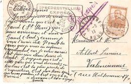 CP EXPRES N°113 CHARLEROY 1 Du 30/8/1913 V/Valenciennes- 2 AMBULANTS Différents !!! NAMUR-MANAGE-BXL - BXL-QUIEVRAIN2 RR - 1912 Pellens