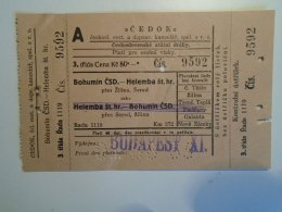 H3.2 Ticket De Train - Railway  - BIGLIETTO FERROVIE - CEDOK - BOHUMIN-HELEMBA-Czechia 1935 - Unclassified
