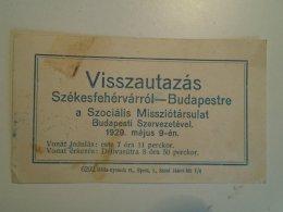 H3.6 Ticket De Train - Railway  - Mission  Székesfehérvár-Budapest 1929 - Unclassified