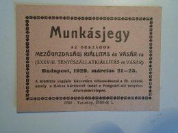 H3.8 Ticket De Train - Railway  - Worker's Ticket Exhibition  Budapest 1929 - Transportation Tickets