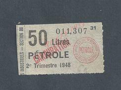 ANCIEN TICKET DE 1948 50 LITRES DE PETROLE : - Unclassified