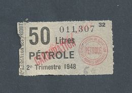 ANCIEN TICKET DE 1948 50 LITRES DE PETROLE : - Transportation Tickets