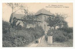 Villepreux - Observatoire Magnétique Du Val Joyeux - Editions Léon Puthon - Villepreux