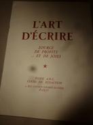 1956  L'ART D'ECRIRE ... Source De Profits ......et De Joie - Books, Magazines, Comics