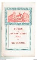 FETES DE JEANNE D ARC 1913 PROGRAMMME ORLEANS GRAND CORTEGE HISTORIQUE NOMBREUSES PUBLICITES DE COMMERCES D ORLEANS - Centre - Val De Loire