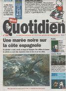 MON QUOTIDIEN 21 11 2002 MAREE NOIRE ESPAGNE - PETROLIER PRESTIGE - RADIO NRJ - EXPO JAMES BOND LONDRES - L5 CELINE DION - Periódicos