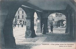 Arbois. Vue Prise Sous Les Arcades. - Arbois