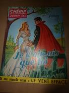1956  CHERIR Collection Sentimentale Dessinée Par Manuel ----->  JE N'AIMAIS QUE TOI - Romantique