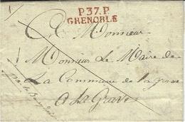 """1822- Lettre De P. 37 P. / GRENOBLE ( Isère ) 31x 9 Mm Rouge """" Par Le Bourg D'Oisans """" Pour La Grave - 1801-1848: Precursors XIX"""