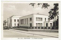 CPA -95 - PONTOISE - Palais De Justice - - Pontoise