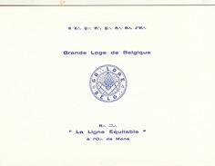 Franc Maçon Invitation Maconnique Grand Lodge Of Belgium Pour érection Des Colonnes  La Ligne Equitable à Mons - Programs