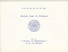 Franc Maçon Invitation Maconnique Grand Lodge Of Belgium Pour érection Des Colonnes  Avenir Et Espérance à Charleroi - Programmes